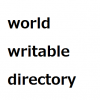 world writable directoryとは